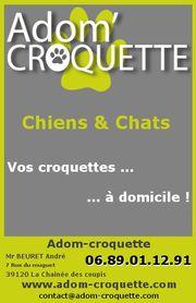Adom-Croquette : Vos croquettes, Chiens et Chats, à domicile !